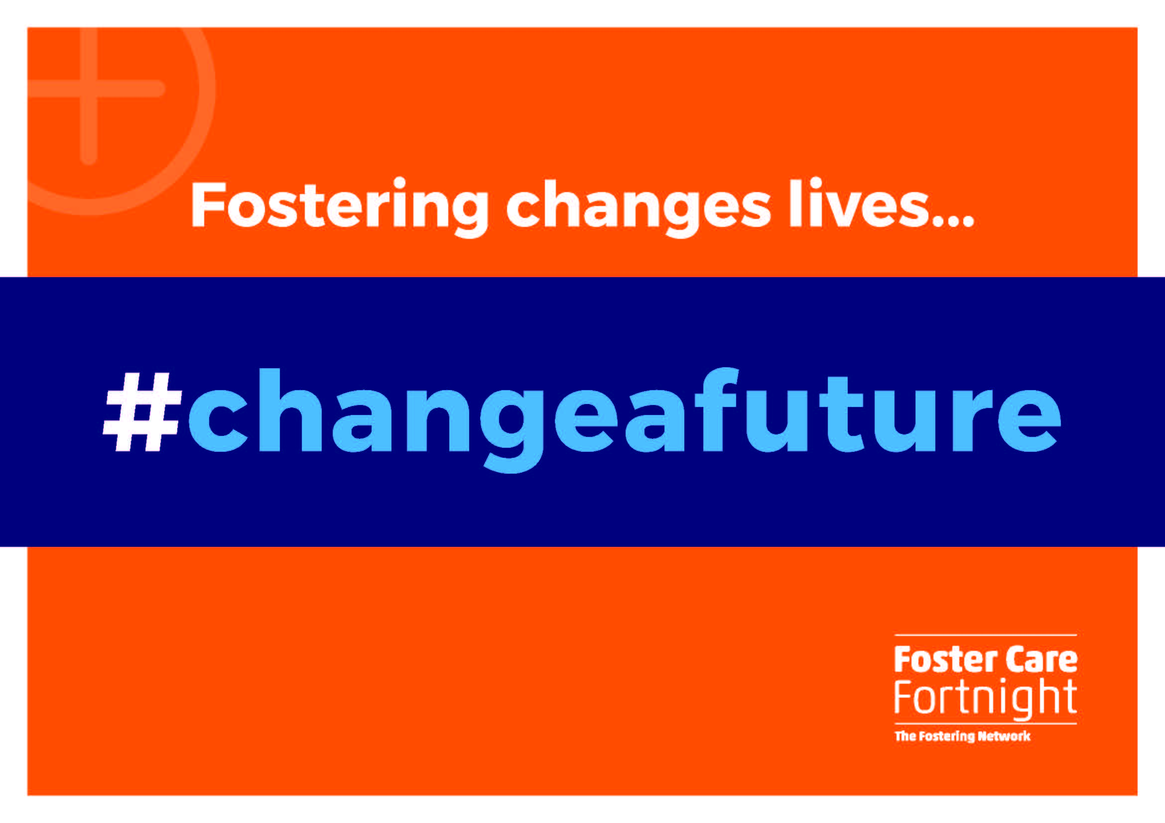 Foster Care Fortnight #changeafuture Poster